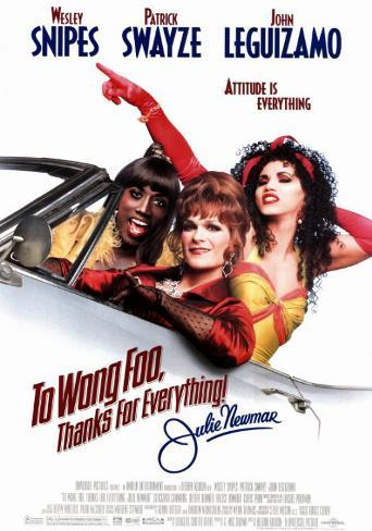 To Wong Foo, Thanks for Everything! Julie Newmar Masterprint