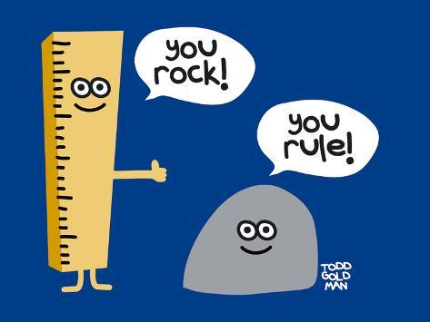 You Rock You Rule Prints By Todd Goldman Allposters Ca