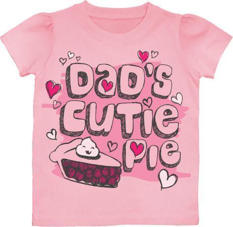 Toddler: Dad's Cutie Pie T-Shirt