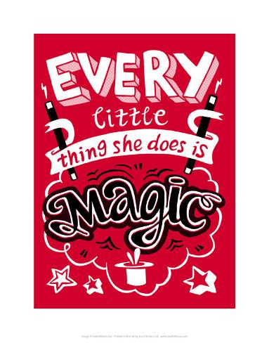 Every Little Thing She Does Is Magic - Tommy Human Cartoon Print Art Print