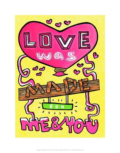 Love Was Made For Me & You - Tommy Human Cartoon Print Art Print