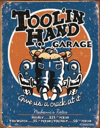 Toolin Hand Garage Tin Sign