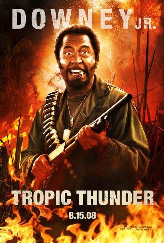 Tropic Thunder (Robert Downey Jr.) Movie Poster Poster