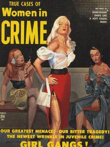 True Cases Of Women In Crime, 1950, USA Giclee Print
