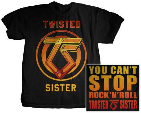 Twisted Sister - You Can't Stop Rock and Roll T-Shirt