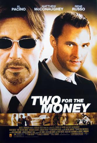 Two For The Money Póster original