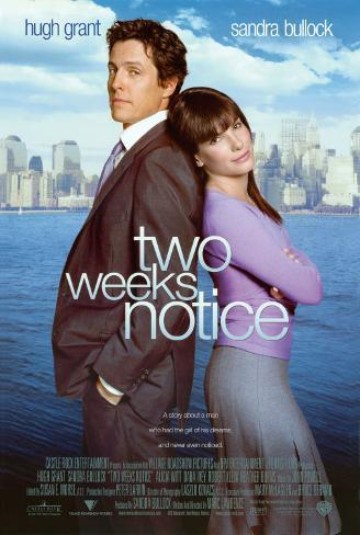 Two Weeks Notice Double-sided poster