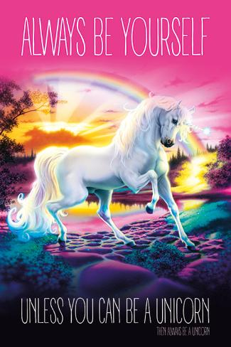 Unicorn - Always Be Yourself Poster
