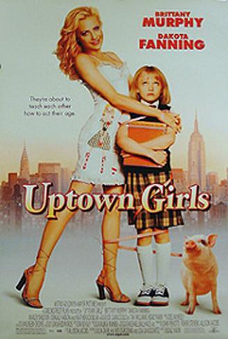 Uptown Girls Original Poster