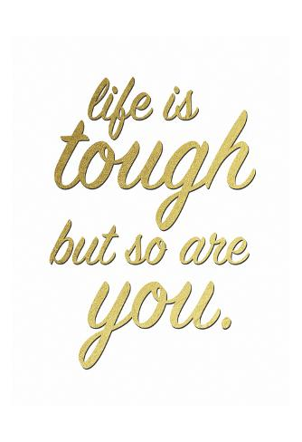 You Are Tougher Art Print
