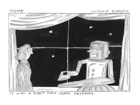 It Was A Robot That Irons Pajamas. - Cartoon Premium Giclee Print