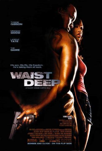 Waist Deep Original Poster