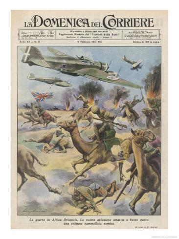 East Africa: Low Level Attack on Allied Forces Including Camel-mounted Cavalry by Italian Planes Giclee Print