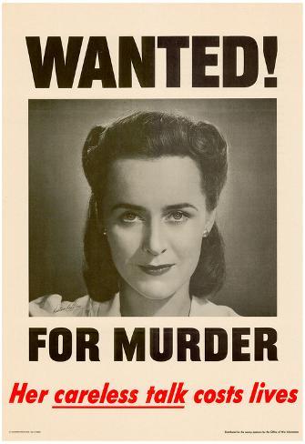 Wanted for Murder Her Careless Talk Costs Lives WWII War Propaganda Art Print Poster Poster
