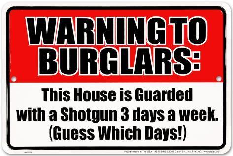 Warning to Burglars Tin Sign