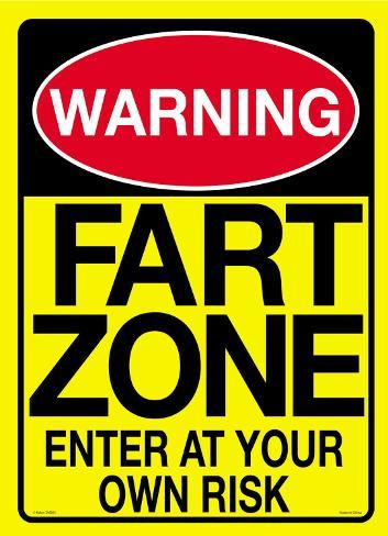 Warning…you are entering a Fart Zone Plåtskylt