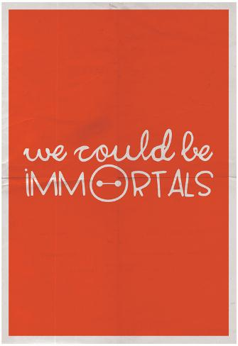 We Could Be Immortal Poster