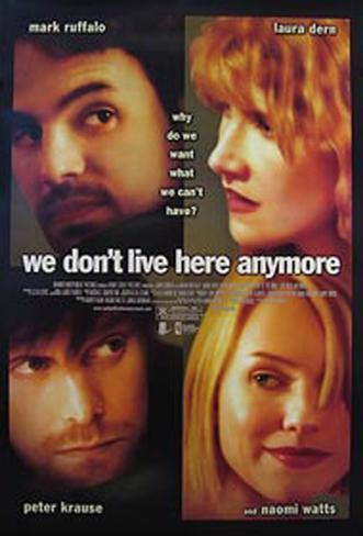We Don't Live Here Anymore Original Poster
