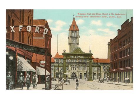 Welcome Arch, Union Depot, Denver, Colorado Art Print