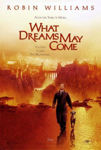 What Dreams May Come Masterprint