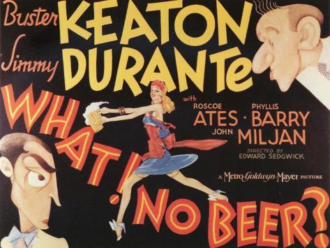 What! No Beer?, 1933 Art Print