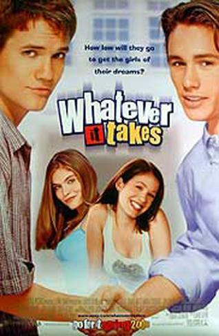 Whatever It Takes Original Poster