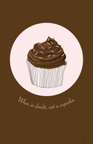 When in Doubt, Eat a Cupcake Masterprint