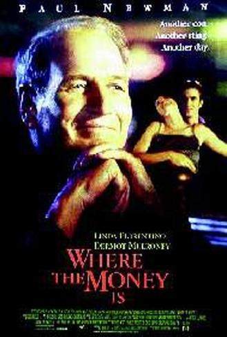 Where The Money Is Original Poster