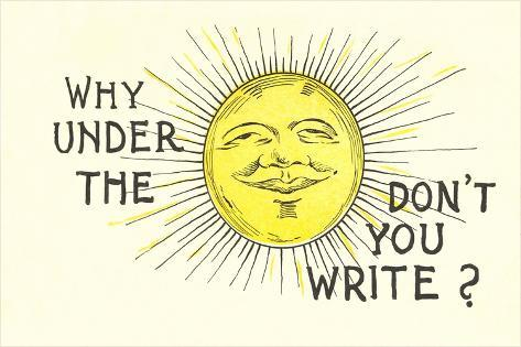 Why Don't You Write? Art Print