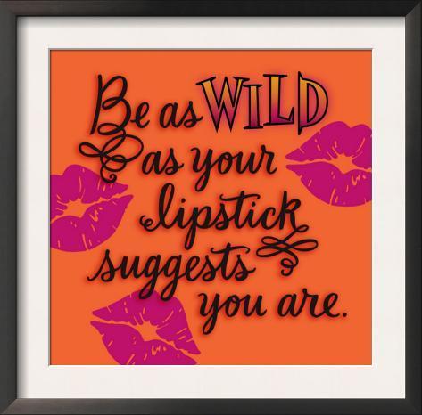 Wild as Your Lipstick Framed Art Print