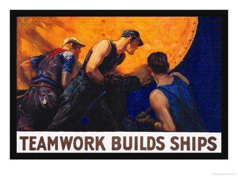 Teamwork Builds Ships, c.1917 Stampa artistica
