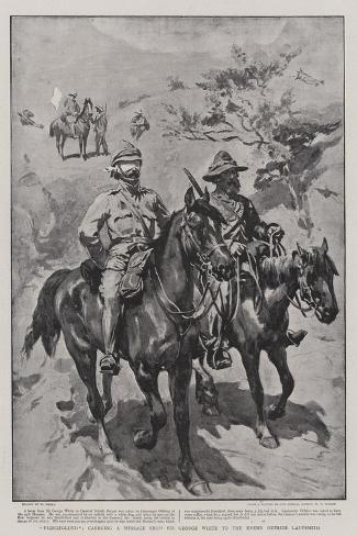 Blindfolded, Carrying a Message from Sir George White to the Enemy Oustside Ladysmith Giclee Print