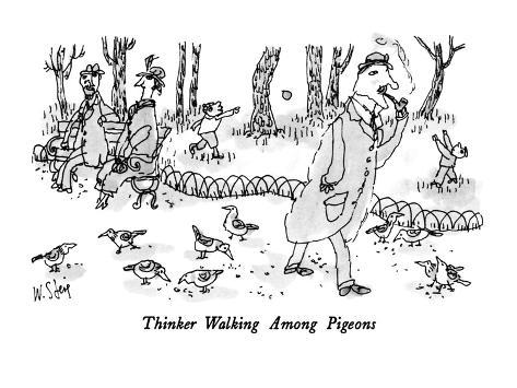 Thinker Walking Among Pigeons - New Yorker Cartoon Premium Giclee Print