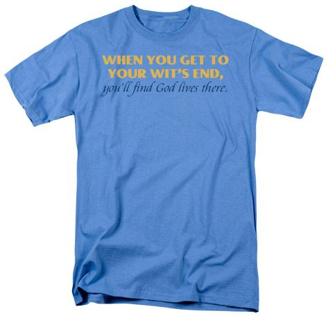 Wit's End T-Shirt