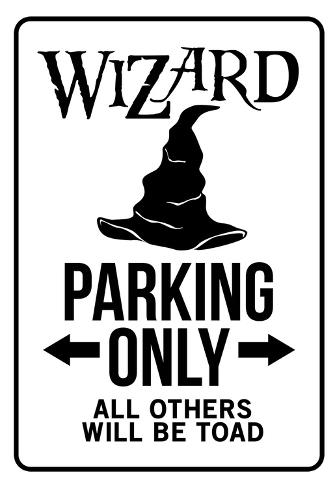 Wizard Parking Only Sign Poster Poster