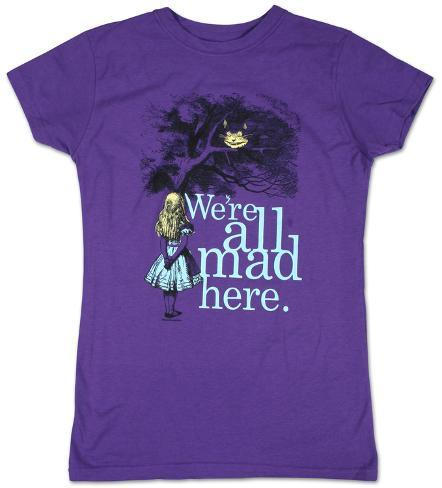 Women's: Alice in Wonderland - We're all Mad Here Womens T-Shirts