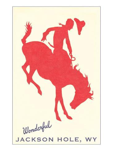 Wonderful Jackson Hole, Bronco Silhouette Konstprint