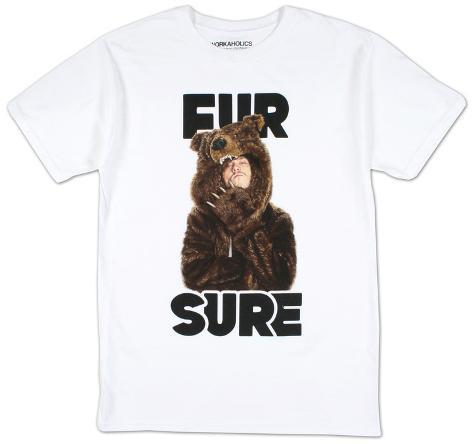 Workaholics - Fur Sure T-Shirt
