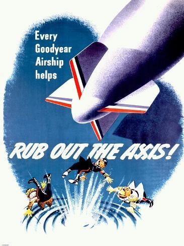 WWII Dirigible 'Rub Out the Axis!' Poster Giclee Print