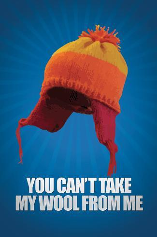 You Can't take My Wool From Me Poster Poster