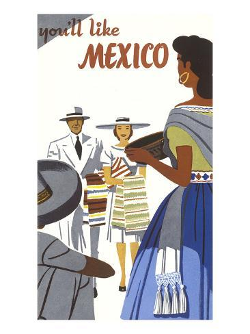 You'll Like Mexico Poster Art Print