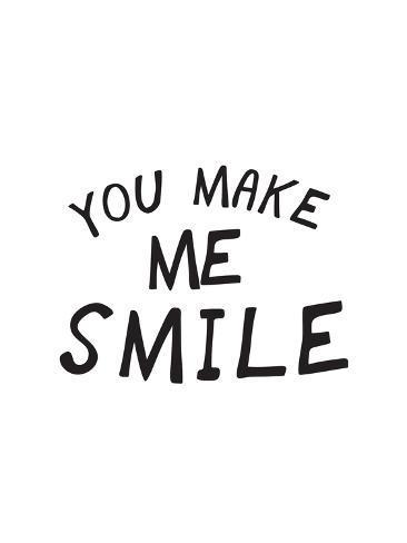 You Make Me Smile Posters At Allposterscom
