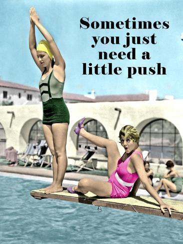 You need a little push (Necesitas un empujoncito) Póster