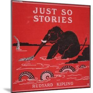 Front Cover from 'Just So Stories for Little Children' by Rudyard Kipling, 1951 by Rudyard Kipling
