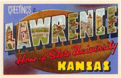 Greetings from Lawrence, Kansas