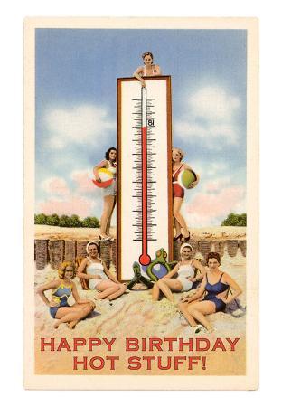 Happy Birthday Hot Stuff, Beach Girls with Thermometer