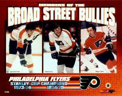 Gary Dornhoefer / Dave Schultz / Reggie Leach - Broad Street Bullies