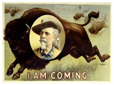 Buffalo Bill's Wild West, I Am Coming