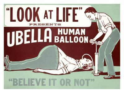 Believe It or Not, Ubella Human Balloon