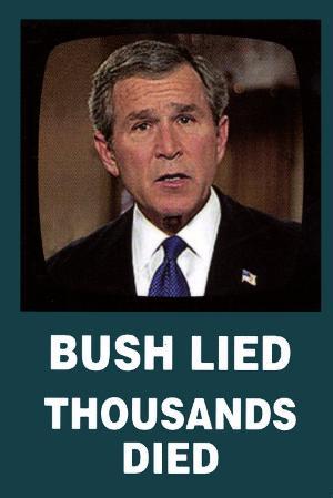 George W. Bush - Bush Lied
